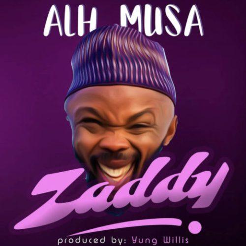 Alhaji Musa (Nedu Wazobia) - Zaddy
