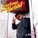 Joey B – Greetings From Abroad ft. Pappy Kojo
