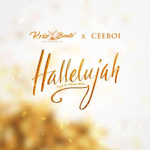 Krizbeatz x Ceeboi - Hallelujah Mp3