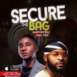 Martinsfeelz ft. Falz – Secure The Bag