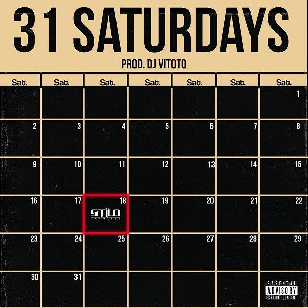 Stilo Magolide - 31 Saturdays