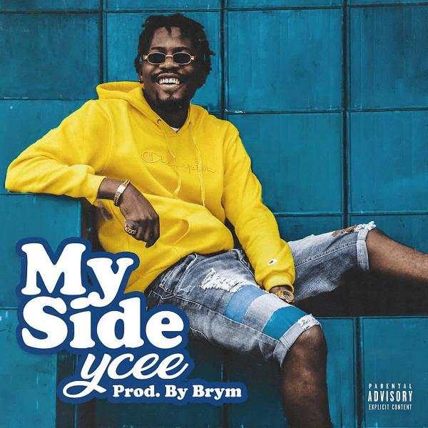 Ycee - My Side (Prod. Brym) Mp3 Download