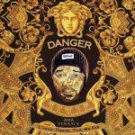 Danger – Ama Versace ft. DJ Tira, Tipcee, Lvovo & Nu Era