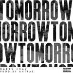 Barry Jhay – Tomorrow (prod. by Antras)