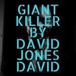 David Jones David ft. Serena Lillian & Chielota Aneto – Giant Killer