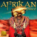 Sauti Sol – Afrikan Sauce (FULL ALBUM)