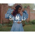 VIDEO: Tolani ft. Reekado Banks – Ba Mi Lo