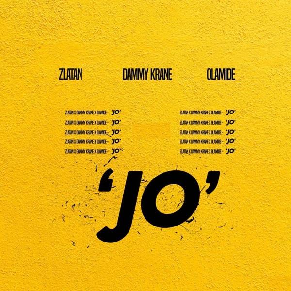 Dammy Krane - Jo ft. Zlatan & Olamide Mp3 Audio
