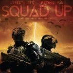 DOWNLOAD MP3: Method Man Ft. StreetLife & Havoc – Squad Up