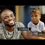 VIDEO: Mark Angel Comedy – CHANGE (Episode 194)