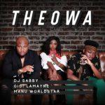 DJ Sabby ft. Gigi Lamayne & Manu Worldstar – Theowa