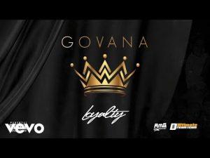 Govana - Loyalty Mp3 Audio