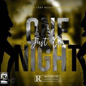Just G - One Night Mp3 Audio