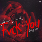 Kizz Daniel – Fvck You (Prod. By Young John)