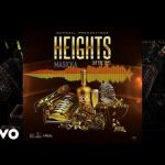 Masicka – Heights (At the Top)