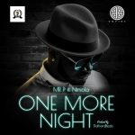 Mr P ft. Niniola – One More Night