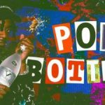 Playboi Carti – Pop Bottles