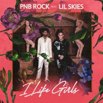 PnB Rock Ft. Lil Skies - I Like Girls Mp3 Audio Mp4 Video Download
