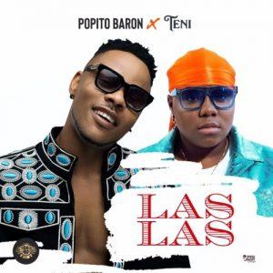 Popito Baron ft. Teni - Las Las Mp3 Audio