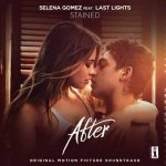 Selena Gomez Ft. Last Lights – Stained