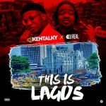 DJ Kentalky & DJ Real – This Is Lagos Mix (Mixtape)