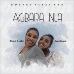 Tope Alabi – Agbara Nla ft. Iseoluwa