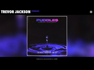 Trevor Jackson - Puddles Mp3 Audio
