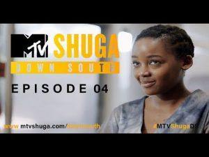 VIDEO: MTV Shuga Down South Season 2 Episode 4 Mp4