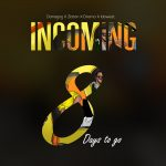 """Danagog Enlists Zlatan, Dremo and Idowest For his new song """"Incoming"""""""