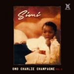 """Simi Reveal TrackList And Album Art Cover For """"Omo Charlie Champagne"""""""