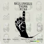 ANC – Nkulunkulu Thuma Mina ft. Mark Khoza, ThackzinDJ, Dj Paper707, DJ Bat & Renaldo