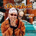 Bobby Jazx ft. Zlatan Ibile – Show Dem (Prod. Rexxie)