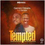 Gemini Orleans ft J. Derobie – Tempted