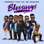 GospelOnDeBeatz – Blessings ft. Peruzzi x Praiz x Kholi x Alternate Sound