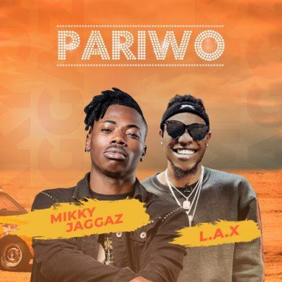 Mikky Jaggaz ft. L.A.X - Pariwo Mp3 Audio Download