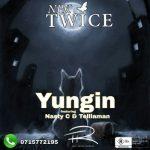 Npk Twice Ft. Nasty C & Tellaman – Yungin