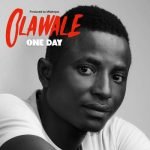 Olawale – One Day