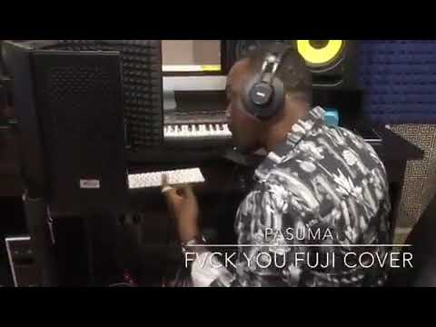Pasuma - Fvck You (Kizz Daniel Fuji Cover)Mp3 Audio Download Fuck You Kiss Daniel