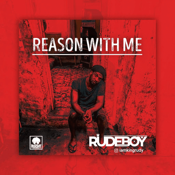 Rudeboy (Paul Psquare) - Reason With Me