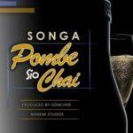 Songa – Pombe Sio Chai