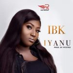 Tim Godfrey x IBK – Iyanu (Prod. by Mystro)