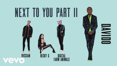 Becky G & Digital Farm Animals ft. Rvssian x Davido - Next To You Part II Mp3 Audio Download