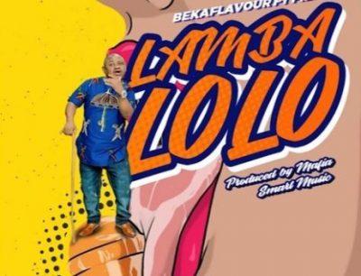 Beka Flavour ft. Pierre - Lamba Lolo Mp3 Audio Download