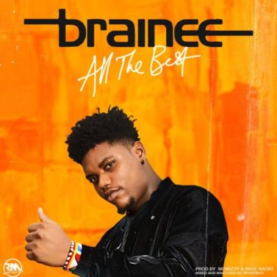 Brainee - All The Best Mp3 Audio Download