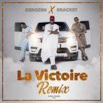 Kerozen ft. Bracket – La Victoire Remix (Audio + Video)