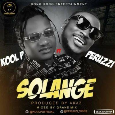 Kool P ft. Peruzzi - Solange Mp3 Audio Download