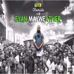 Olamide – Eyan Mayweather (Full Album)