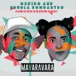 Oskido & Sdudla Somdantso ft. Drumetic Boyz – Mavaravara