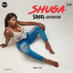 Sefa ft. DopeNation – Shuga