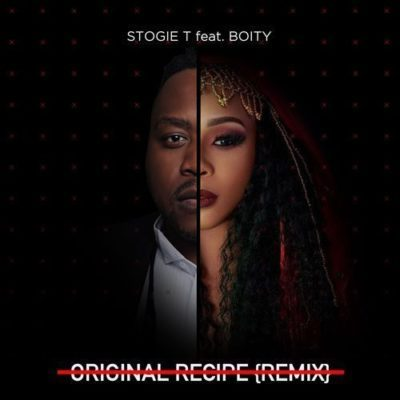 Stogie T ft. Boity - Original Recipe (Remix) Mp3 Audio Download